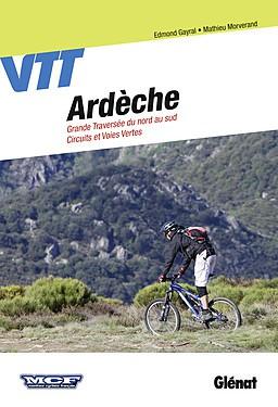 Ardèche VTT Grande traversée du nord au sud