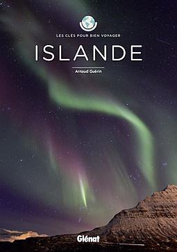 Islande les clés pour bien voyager
