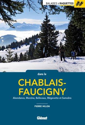 Chablais-Faucigny / Abondance / Morzine balades à raquettes