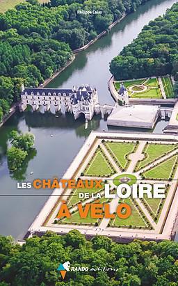 Châteaux de la Loire à vélo