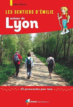 Lyon sentiers émilie 25 prom. pour tous