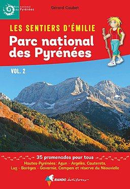 Pyrénées PN vol 2 sentiers émilie 25 prom. pour tous