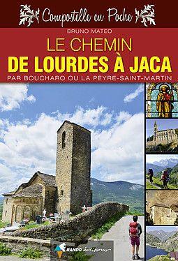 Chemin de Lourdes à Jaca guide poche