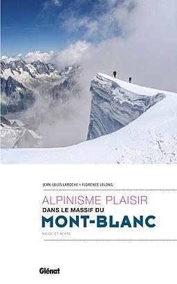 Mont-Blanc alpinisme plaisir dans le massif du