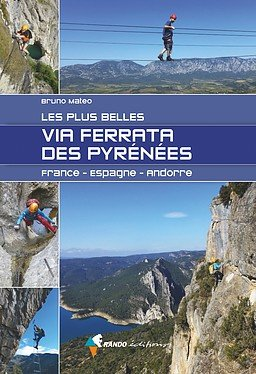 Via Ferrata des Pyrénées - France-Espagne-Andorre