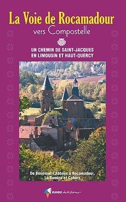 La Voie de Rocamadour vers Compostelle