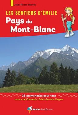 Pays du Mont-Blanc sentiers émilie 25 prom. pour tous