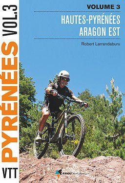 Pyrénées VTT Hautes Pyrénées - Aragon Est