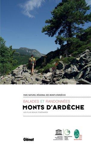 Balades & randonnées dans les Monts d'Ardèche