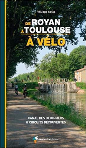Royan Toulouse à vélo-Canal des deux mers