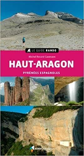 Haut Aragon - Pyrénées Espagnoles