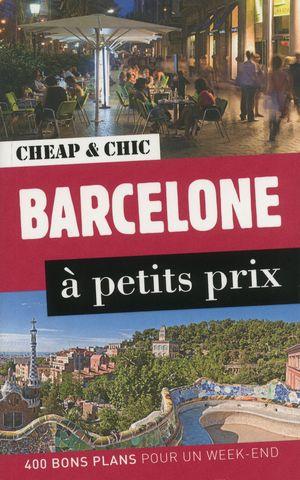 Barcelone à petits prix