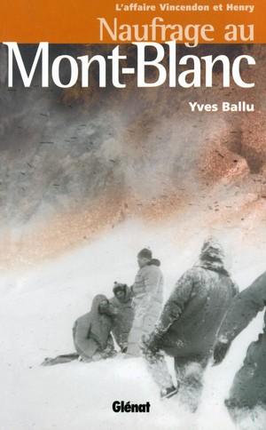Mont-Blanc - naufrage au Mont-Blanc