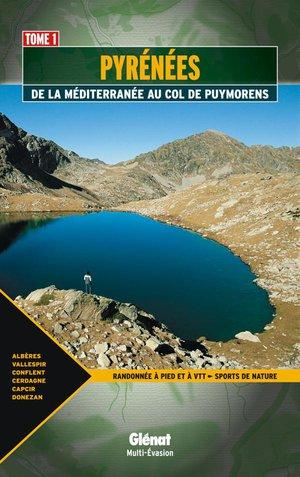 Pyrénées T1 De la Méditerranée au col de Puymorens