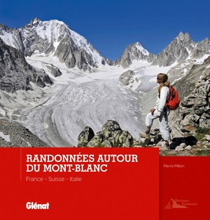 Mont-Blanc randonnées France / Suisse / Italie