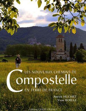 Compostelle en France nouveaux chemins