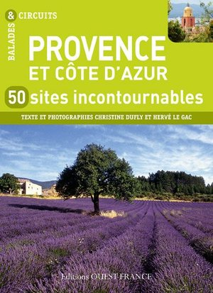 Provence & côte d'azur - 50 sites incontournables