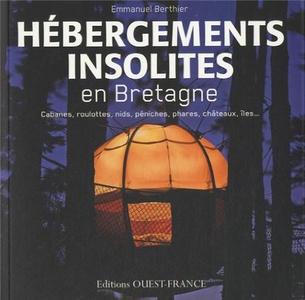 Bretagne - Hébergements insolites en Bretagne