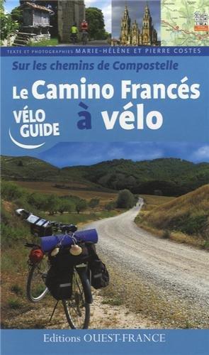 Camino Francés à vélo chemin de Compostelle