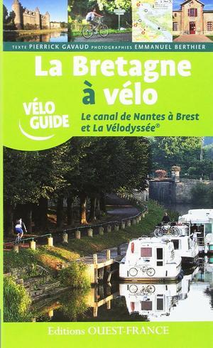 Bretagne à vélo T2 - canal de Nantes à Brest ouest-france