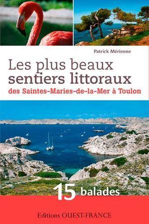 Sentiers littoraux des Saintes-Marie-de-la-Mer à Toulon of