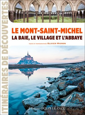 Mont-Saint-Michel: baie, village, abbaye