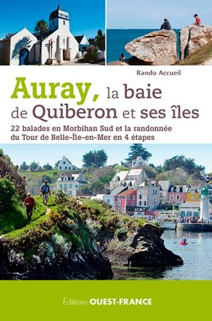 Auray, baie de Quiberon & Iles - 22 balades