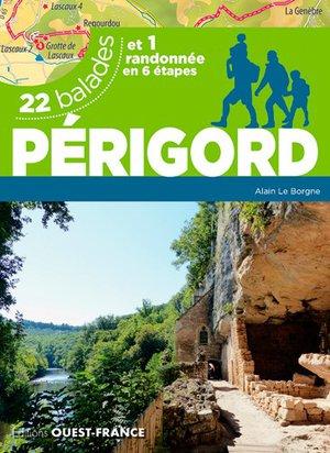 Périgord - 22 balades + 1 randonnée