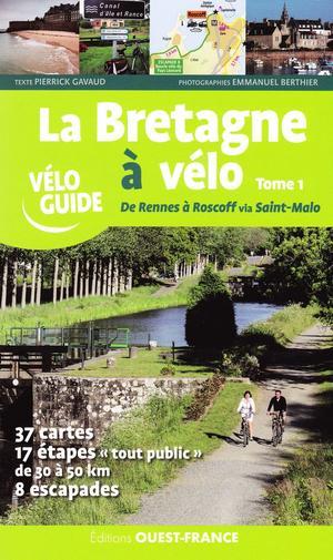 La Bretagne A Velo Tome 1 Ouest-france