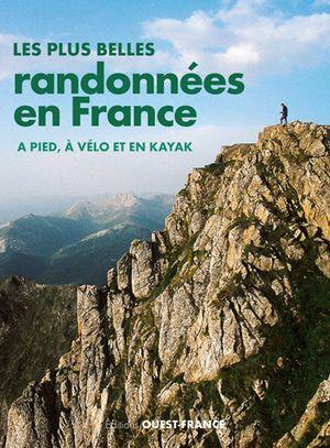 France plus belles rando à pied,vélo, kayak