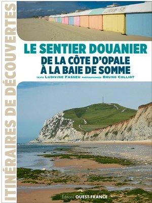 Côte d'Opale à la baie de Somme sentier douanier