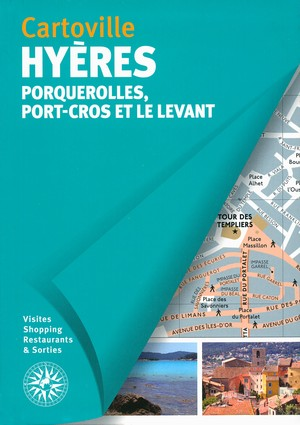 Hyères - Porquerolles, Port-Cros & le Levant