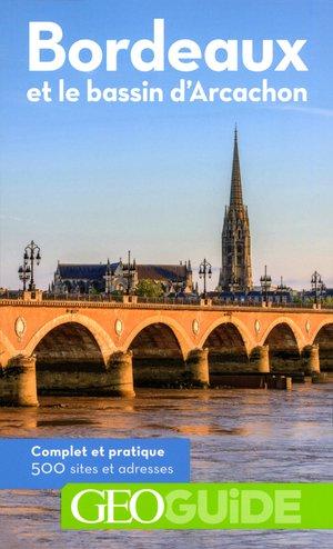Bordeaux et le Bassin d'Arcachon