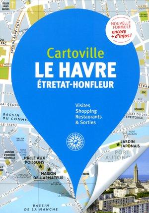 Le Havre / Etretat / Honfleur