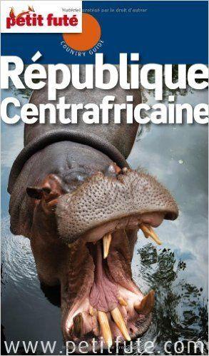 Republique Centrafricaine Petit Fute