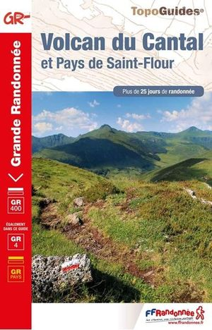 GR400/4 Volcan du Cantal et Pays de St-Flour (réf. 400)