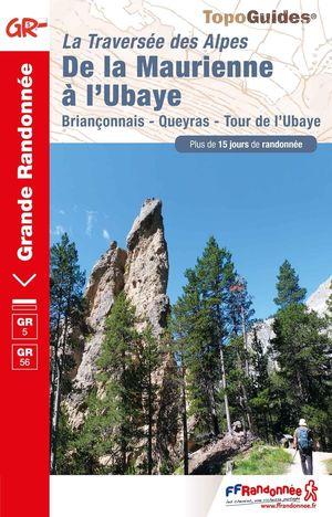 GR5/GR56 La Traversée des Alpes: de la Maurienne à l'Ubaye (réf. 531)