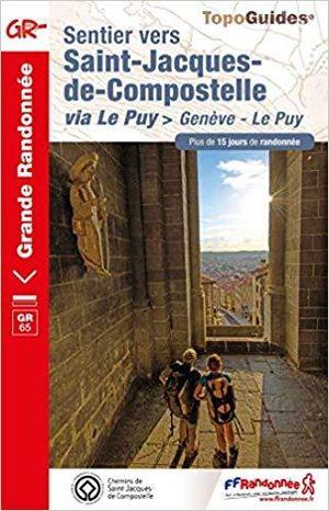 Sentier Saint-Jacques-de-Compostelle Genève-Le-Puy GR65 (réf. 650)