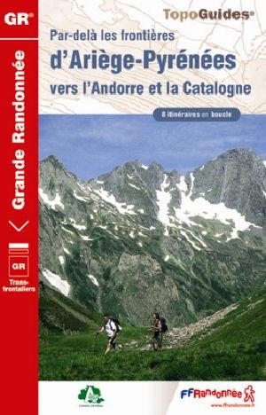 Par-delà les frontières d'Ariège Pyrénées vers l'Andorre et Catalogne (réf. 1098)