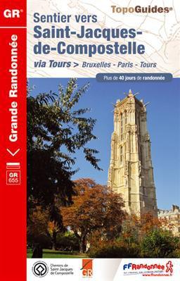 Sentier St-Jacques - Bruxelles-Paris-Tours GR655+40j.rand.