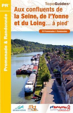Aux confluents de la Seine, de l'Yonne & du Loing à pied33PR