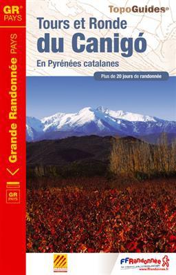 Tours & Ronde du Canigó +20j. rand. Pyr. catalanes