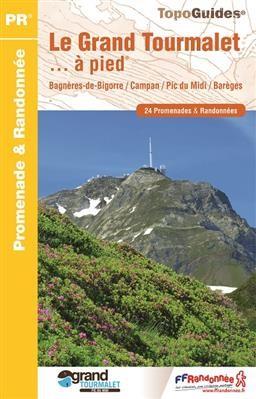 Le Grand Tourmalet & ses vallées...à pied 24PR