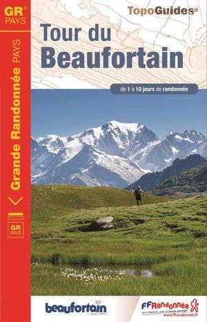 Tour du Beaufortain GRP Savoie de 1 à 10jours de randonnée wandelgids