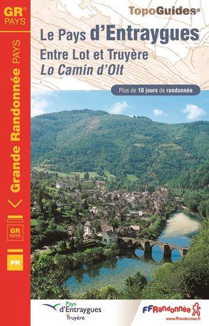 Pays d'Entraygues GRP entre Lot & Truyuère (Aveyron)