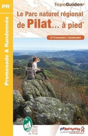 Pilat le PNR à pied 22 promenades - wandelgids