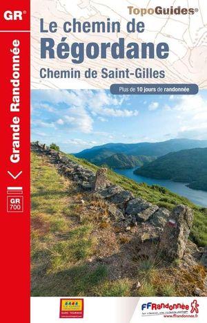 Chemin de la Regordane GR700 chemin de Saint-Gilles