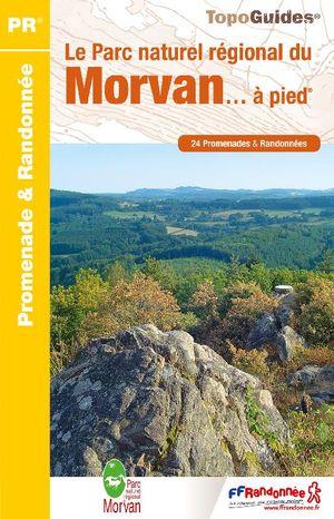 Wandelgids Morvan Topoguide le Parc Naturel Régional du Morvan... à pied