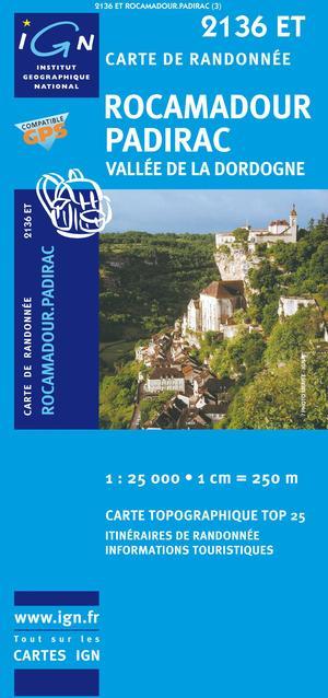 Rocamadour, Padirac, Vallee De La Dordogne