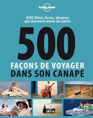 500 façons de voyager dans son canapé 1